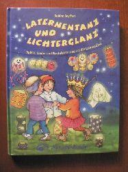 Seyffert, Sabine/Jöcker, Detlev/Kraus, Susanne (Illustr.) Laternentanz und Lichterglanz. Spiele, Lieder und Basteleine rund um die Laternenzeit 2. Auflage