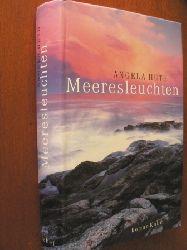 Huth, Angela/Keller, Regina & Felenda, Angelika (Übersetz.) Meeresleuchten