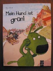 Biet, Pascal Mein Hund ist grün