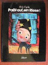 Eric Carle Paßt auf, ein Riese! Ein märchenhaftes Spielbilderbuch!