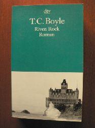 Boyle, T. C./Richter, Werner (Übersetz.) Riven Rock