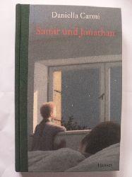 Carmi, Daniella/Birkenhauer, Anne (Übersetz.)  Samir und Jonathan