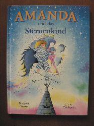 Greaves, Margaret/Catchpole, Diana (Illustr.)/Eisold-Viebig, Angelika (Übersetz.) Amanda und das Sternenkind 1. Auflage