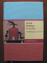 Walker, Alice/Krueger, Gertraude & Pfetsch, Helga (Übersetz.) Roselily. 13 Liebesgeschichten