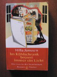 Janssen, Hilla Im Kühlschrank brennt immer ein Licht 3. Auflage