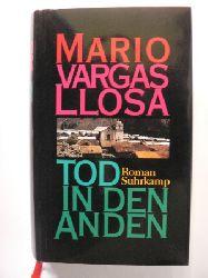 Vargas Llosa, Mario/Wehr, Elke (Übersetz.) Tod in den Anden 1. Auflage