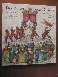 Hans Christian Andersen/Monika Laimgruber (Illustr.) Des Kaisers neue Kleider. Ein Märchen von Hans Christian Andersen