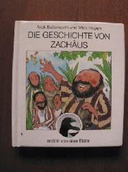 Butterworth, Nick/Inkpen, Mick Die Geschichte von Zachäus, erzählt von einer Elster