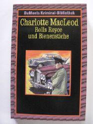 MacLeod, Charlotte Rolls Royce und Bienenstiche 2. Auflage