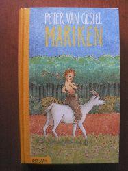 Gestel, Peter van/Mrotzek, Siegfried (Übersetz.) Mariken 1. Auflage