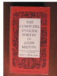 John Milton/John T. Shawcross (Vorwort) The Complete English Poetry of John Milton