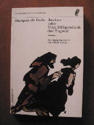 Marquis de Sade/Albert Camus (Vorwort) Justine oder Vom Mißgeschick der Tugend. Roman