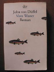 Düffel, John von Vom Wasser