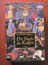 Bartschat, Peter G Die Nacht des Kalifen