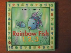 Marcus Pfister  Rainbow Fish: 1, 2, 3