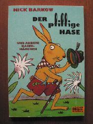 Barkow, Nick/Brand, Christine (Illustr.) Der pfiffige Hase und andere Hasenmärchen