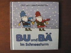 Landström, Olof/Landström, Lena Bu und Bä im Schneesturm