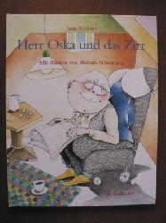 Richter, Jutta/Schumann, Barbara (Illustr.)  Herr Oska und das Zirr