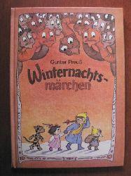 Gunter Preuß/Erdmut Oelschlaeger (Illustr.) Winternachtsmärchen 2. Auflage