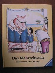 Krause, Ute Das Mehrschwein. Ein Bilderbuch