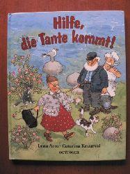 Arro, Lena/Kruusval, Catarina (Illustr.)/Kutsch, Angelika (Übersetz.) Hilfe, die Tante kommt!