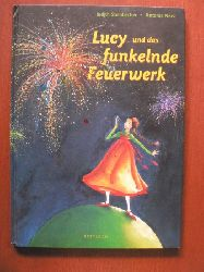 Steinbacher, Judith/Nork, Antonia  Lucy und das funkelnde Feuerwerk