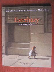 Dische, Irene/Enzensberger, Hans M./Sowa, Michael  Esterhazy - Eine Hasengeschichte