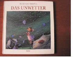 Seyvos, Florence/Ponti, Claude (Illustr.)/Klewer, Erika & Karl (Übersetz.) Das Unwetter