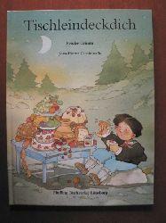 Grimm, Jacob/Grimm, Wilhelm/Corderoc´h, Jean-Pierre (Illustr.) Tischleindeckdich