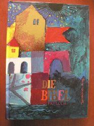 Vinzenz Hamp/Meinrad Stenzel/Josef Kürzinger/Rosina Wachtmeister (Illustr.) Die Bibel