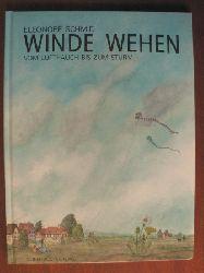 Schmid, Eleonore Winde wehen - Vom Lufthauch bis zum Sturm
