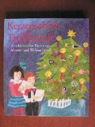 Baum, Steffi (Auswahl) Kerzenschein und Tannenduft. Geschichten für Kinder zur Advents- und Weihnachtszeit