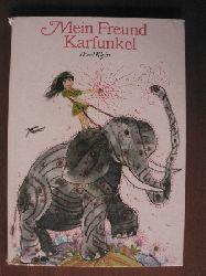 Rosel Klein/Albrecht von Bodecker (Illustr.) Mein Freund Karfunkel 5. Auflage