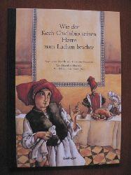 Haentjes, Dorothee/Jüdt, D. Wie der Koch Chichibio seinen Herrn zum Lachen brachte. Nach einer Novelle von Giovanni Boccaccio