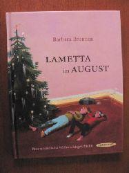 Bronnen, Barbara/Rassmus, Jens (Illustr.)  Lametta im August - Eine unendliche Weihnachtsgeschichte