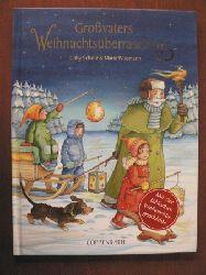 Scholz, Gaby/Wissmann, Maria  Großvaters Weihnachtsüberraschung. Mit der biblischen Weihnachtsüberraschung
