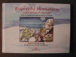 Arp, Klaus/Schultchen, Meike (Illustr.) Ruprecht Mommsen - Eine norddeutsche Weihnachtsgeschichte