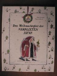 Larréula, Enric/Capdevila, Roser (Illustr.)/Löcker, Dorothea & Potyka, Alexander (Übersetz.) Das Weihnachtsfest der verflixten Hexe 2. Auflage