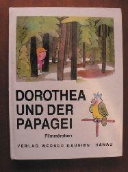 B. Mozisová  & A. Munková (Idee)/Svatopluk Hrncír (Text)/Jirí Kalousek (Illustr.)/Verena Flick (Übersetz.) Dorothea und der Papagei. Filmmärchen