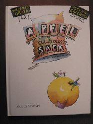 Grote, Wilfrid/Ballhaus, Verena (Illustr.) Apfel aus dem Sack 1. Auflage