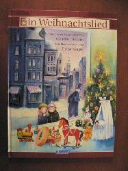 Dickens, Charles/Nerger, Erika (Illustr.) Ein Weihnachtslied. nach einer Geschichte von Charles Dickens