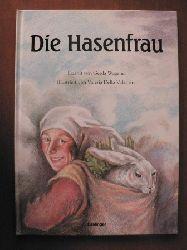 Wagener, Gerda/DellaValentina, Valeria (Illustr.) Die Hasenfrau