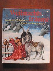 Linde, Angela Weihnachtsträume - Geschichten für Kinder zur Advents- und Weihnachtszeit 2. Auflage
