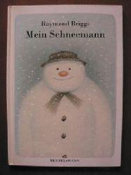 Raymond Briggs Mein Schneemann. Eine warmherzige Bildergeschichte