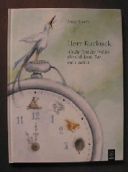 Bloom, Becky/Miethe, Manfred (Übersetz.) Herr Kuckuck. Als die Tiere des Waldes plötzlich keine Zeit mehr hatten
