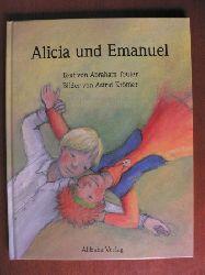 Teuter, Abraham (Text)/Krömer, Astrid (Illustr.) Alicia und Emanuel