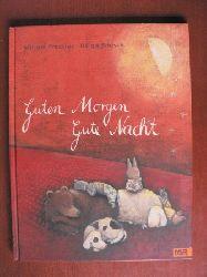 Pressler, Mirjam/Bansch, Helga Guten Morgen, gute Nacht