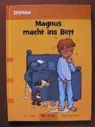 Ulrik T. Skafte/Brigitte Frier Stewart (Illustr.)/Annegret Fredrichsen (Übersetz.)  Magnus macht ins Bett