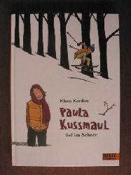 Kordon, Klaus/Waechter, Philip (Illustr.)  Paula Kussmaul tief im Schnee. Roman für Kinder