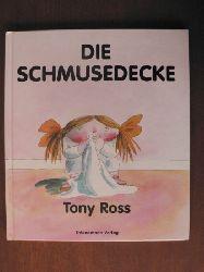 Ross, Tony/Riekert, Eva (Übersetz.) Die Schmusedecke. Ein Umkehr/Wendebuch